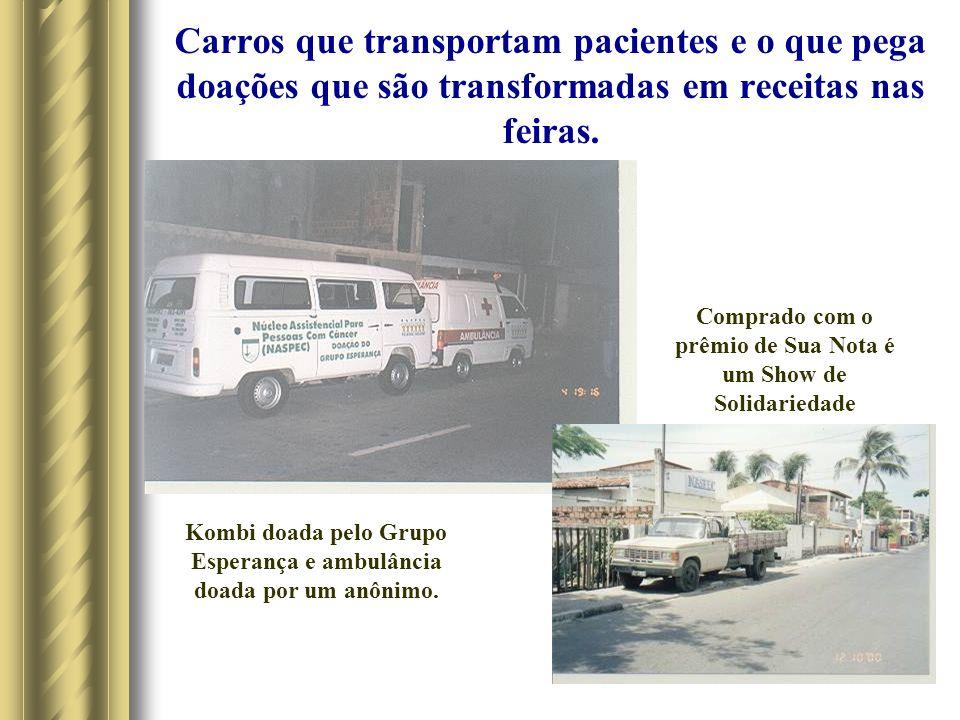 Carros que transportam pacientes e o que pega doações que são transformadas em receitas nas feiras.