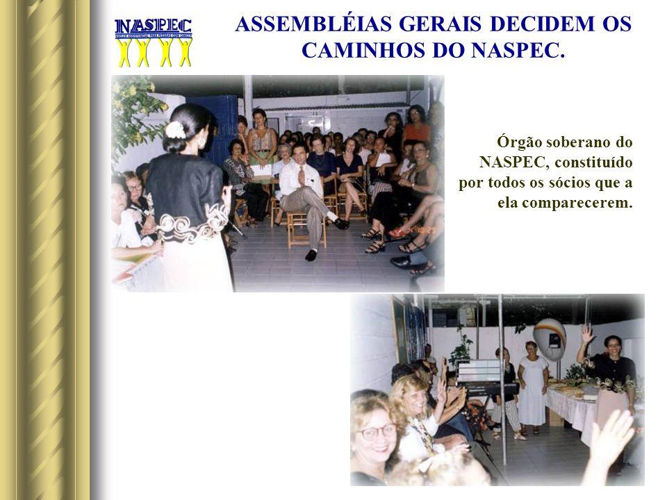 ASSEMBLÉIAS GERAIS DECIDEM OS CAMINHOS DO NASPEC.