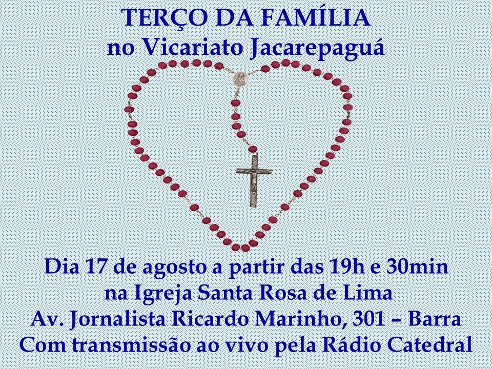 TERÇO DA FAMÍLIA no Vicariato Jacarepaguá