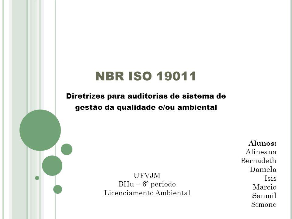 NBR ISO 19011 Diretrizes para auditorias de sistema de