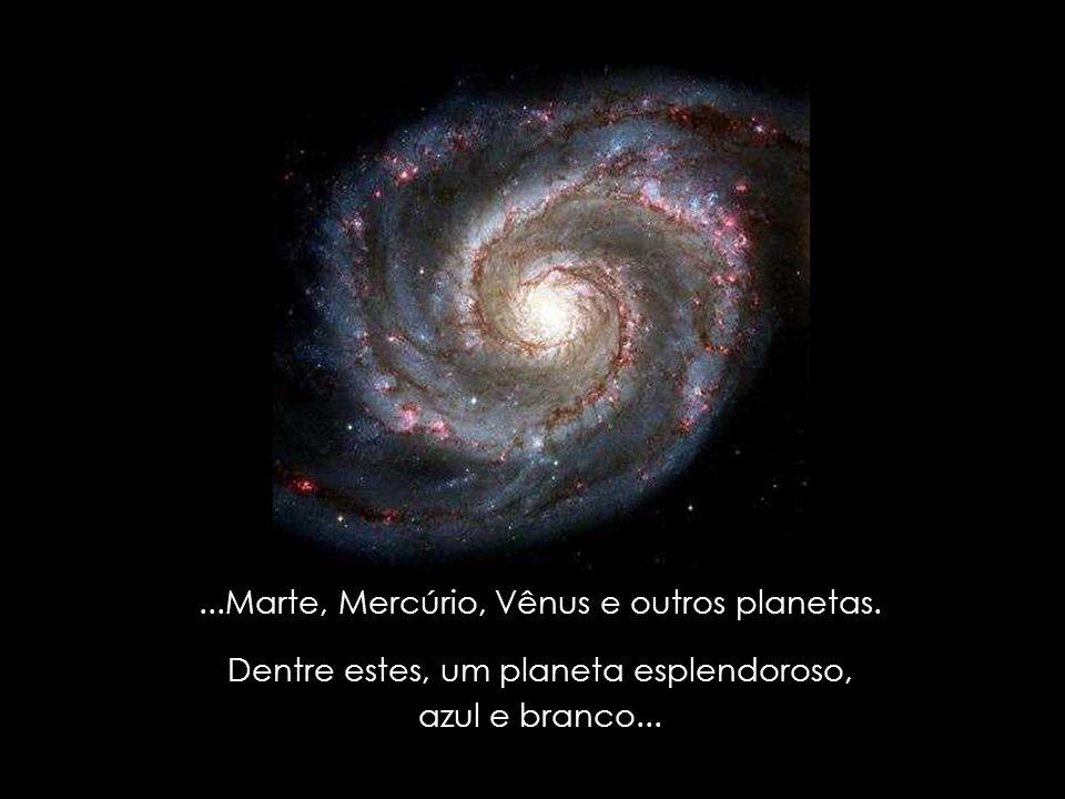 ...Marte, Mercúrio, Vênus e outros planetas.