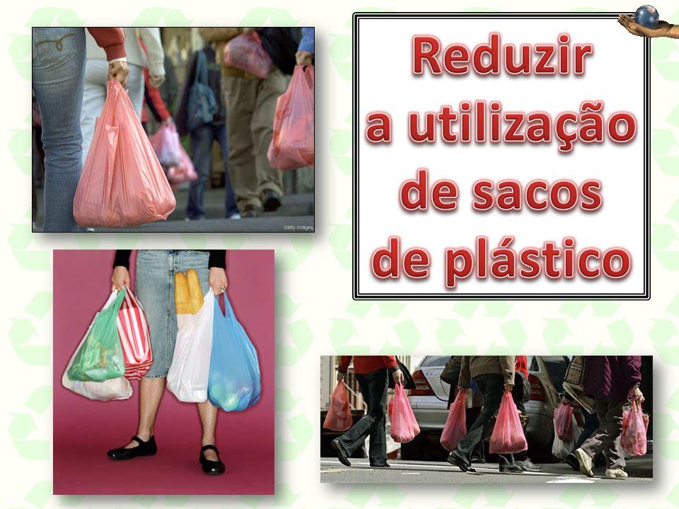 Reduzir a utilização de sacos de plástico