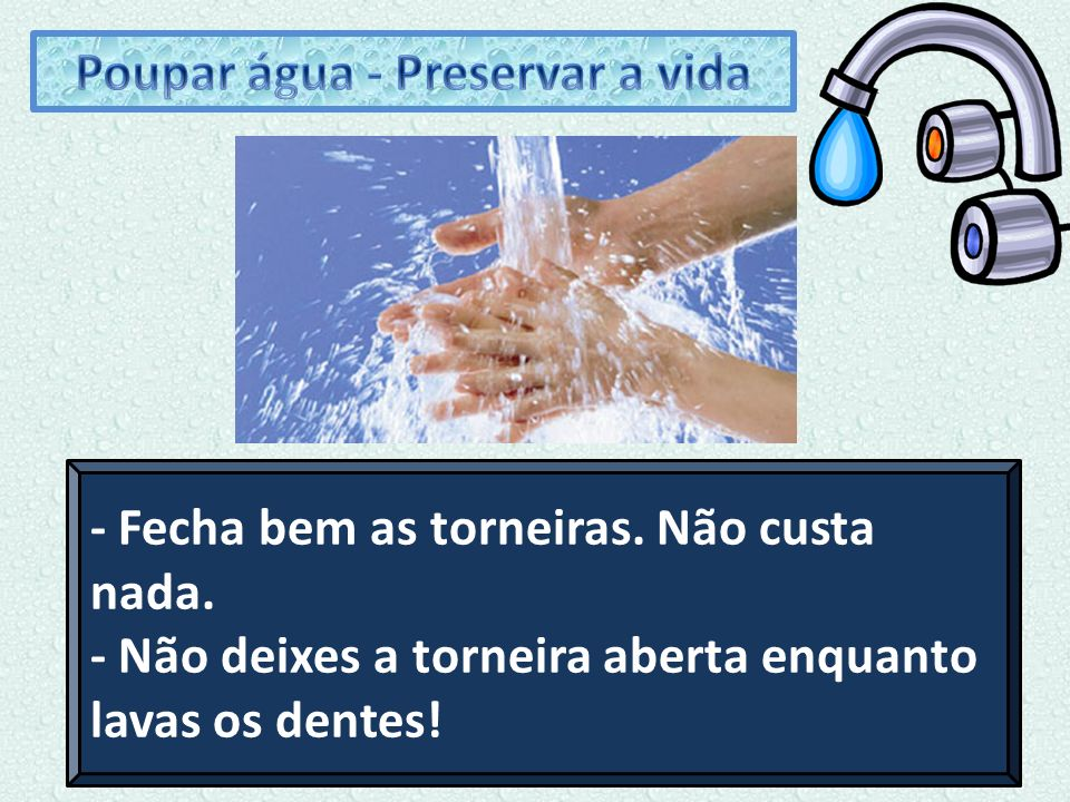 Poupar água - Preservar a vida
