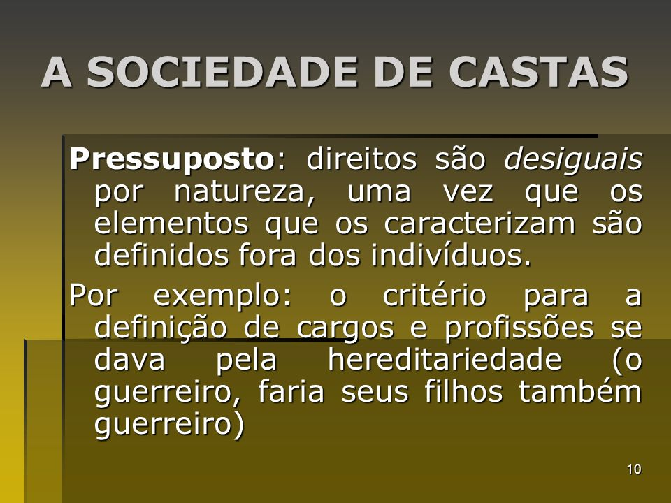 A SOCIEDADE DE CASTAS