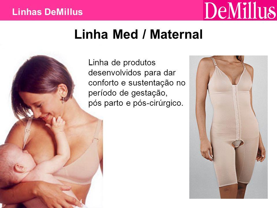 Linha Med / Maternal Linhas DeMillus