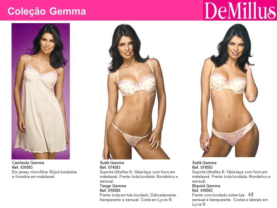 Coleção Gemma Camisola Gemma Ref. 030583 Em jersey microfibra. Bojos bordados e forrados em matelassé.
