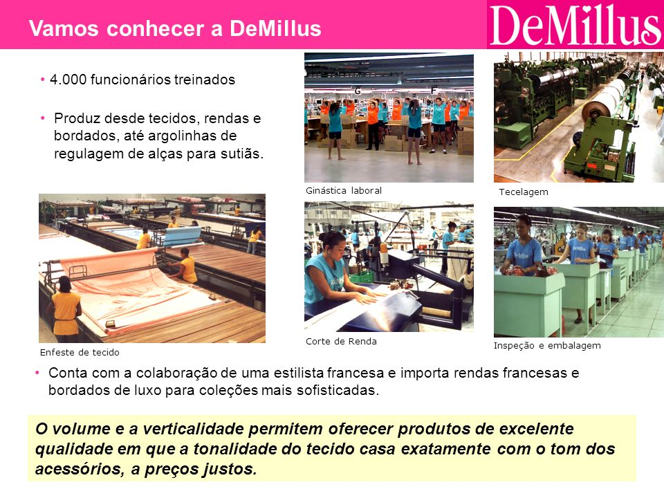 Vamos conhecer a DeMillus