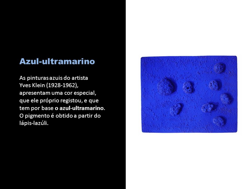 Azul-ultramarino As pinturas azuis do artista