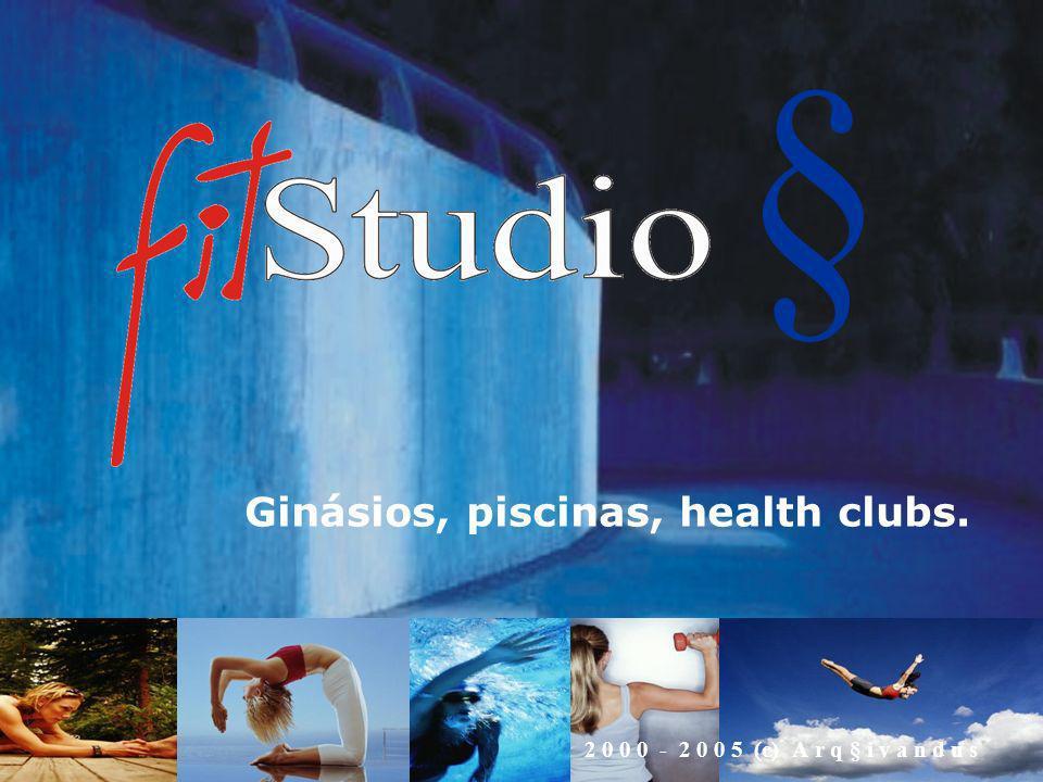 Ginásios, piscinas, health clubs.