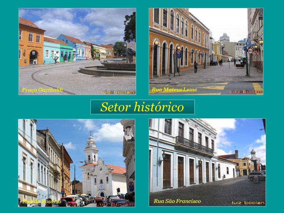 Setor histórico Praça Garibaldi Rua Mateus Leme Rua do Rosário