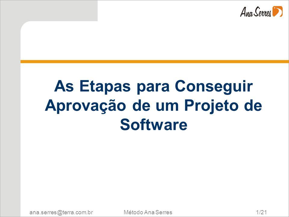 As Etapas para Conseguir Aprovação de um Projeto de Software