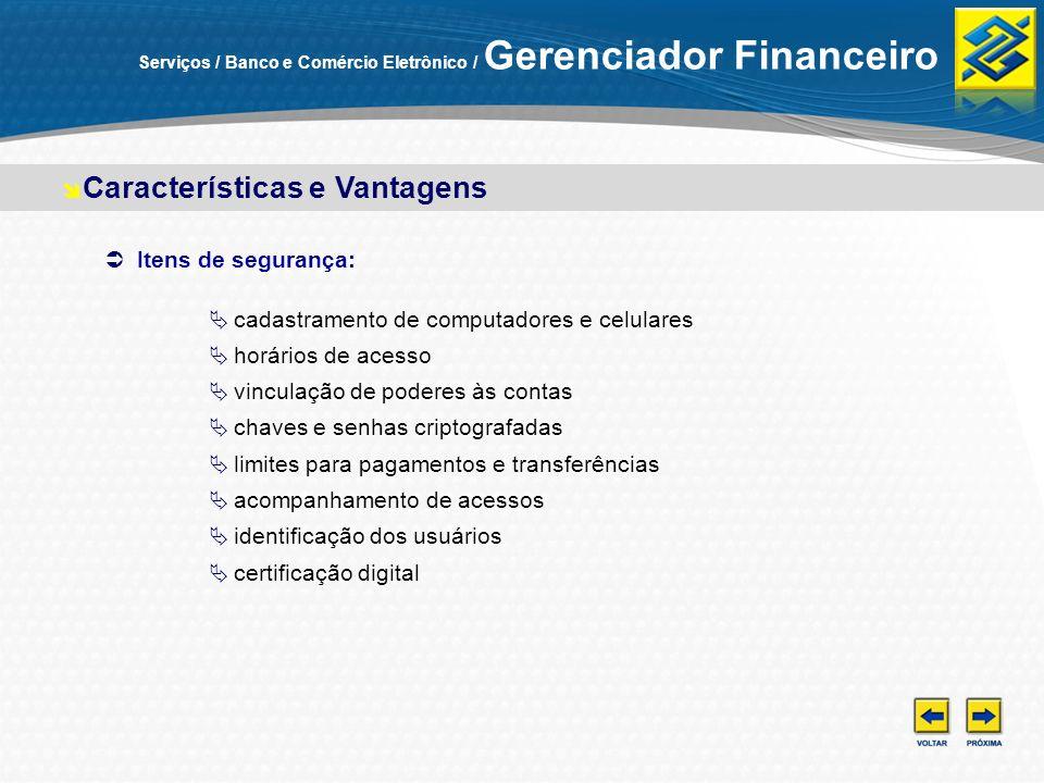 Características e Vantagens