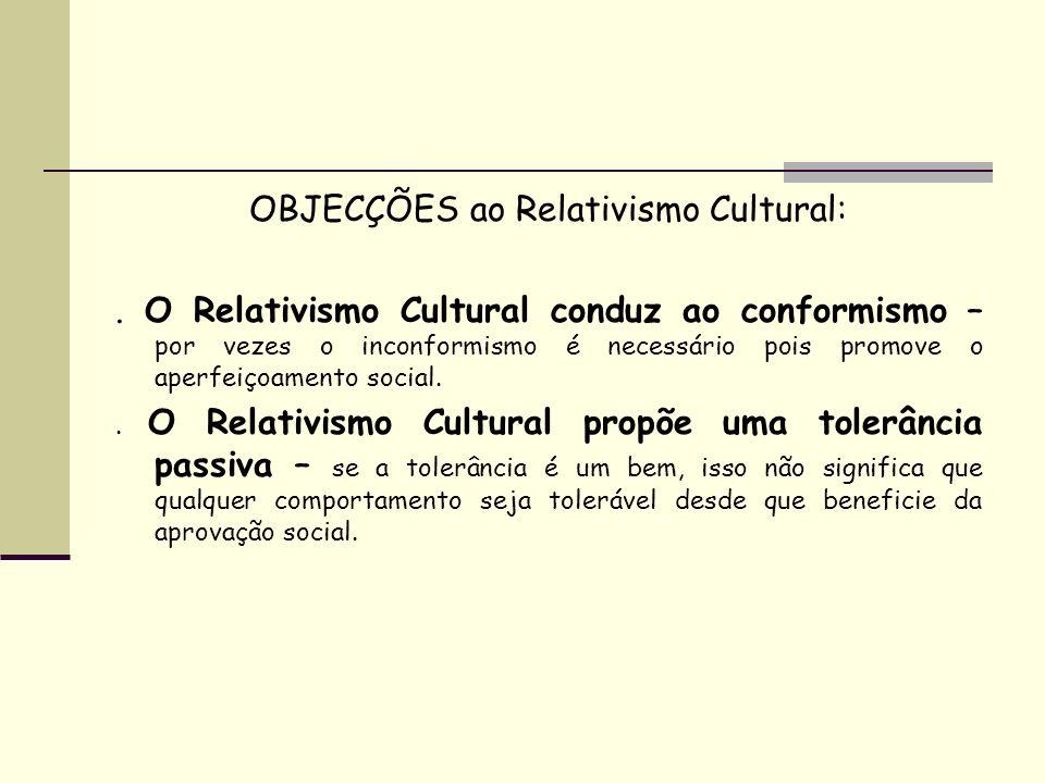 OBJECÇÕES ao Relativismo Cultural: