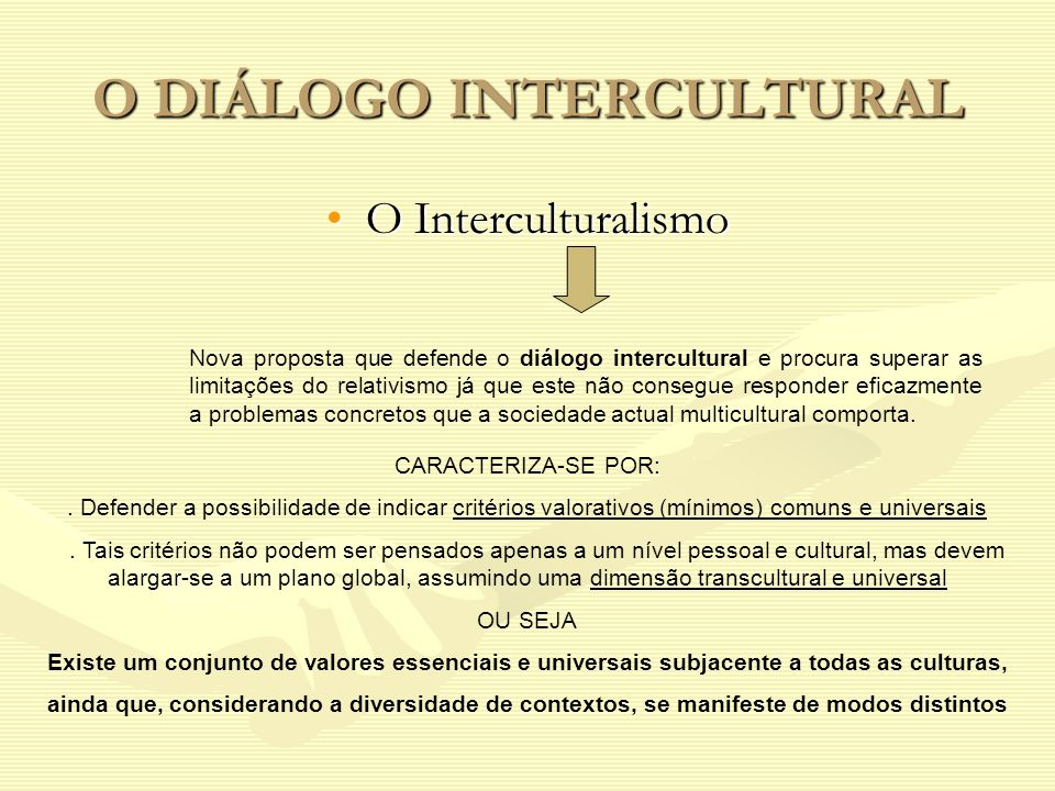 O DIÁLOGO INTERCULTURAL