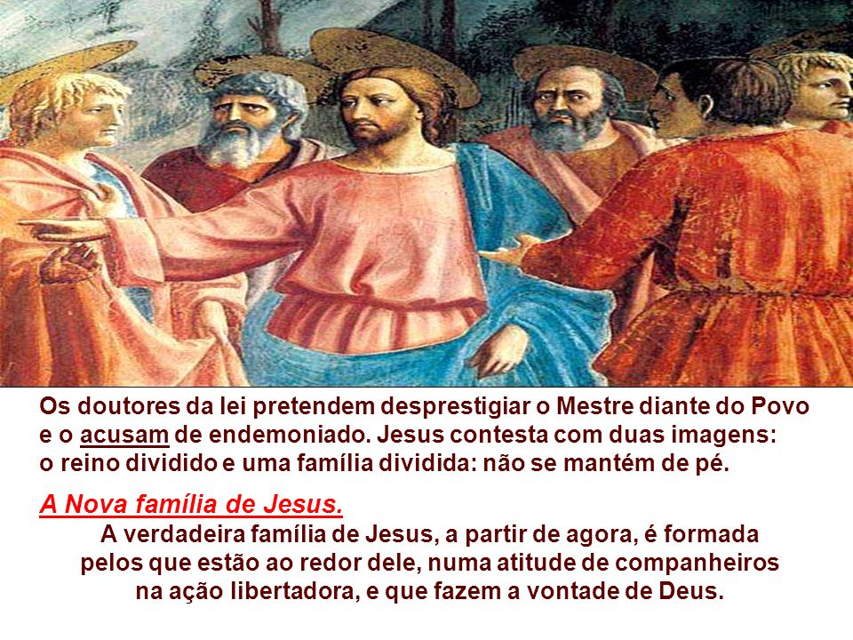 na ação libertadora, e que fazem a vontade de Deus.