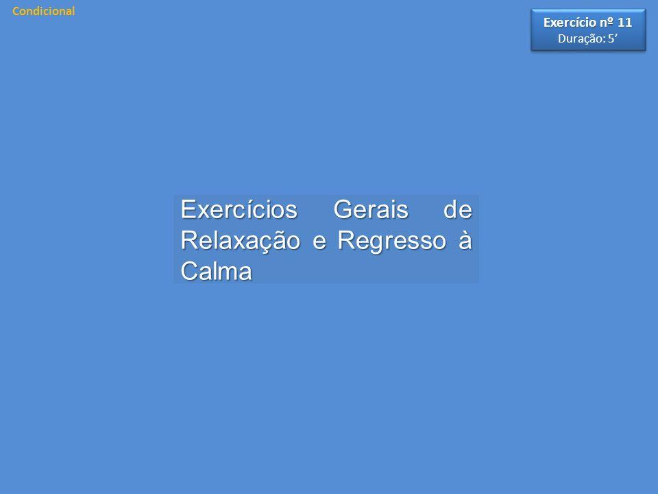 Exercícios Gerais de Relaxação e Regresso à Calma