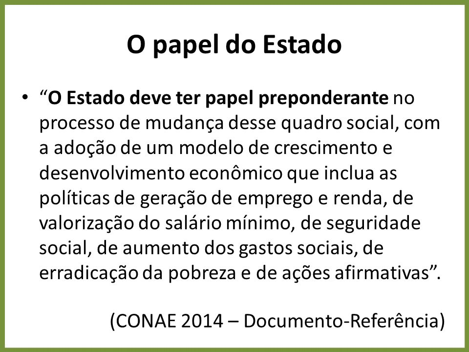 O papel do Estado