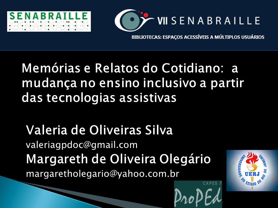 Valeria de Oliveiras Silva Margareth de Oliveira Olegário