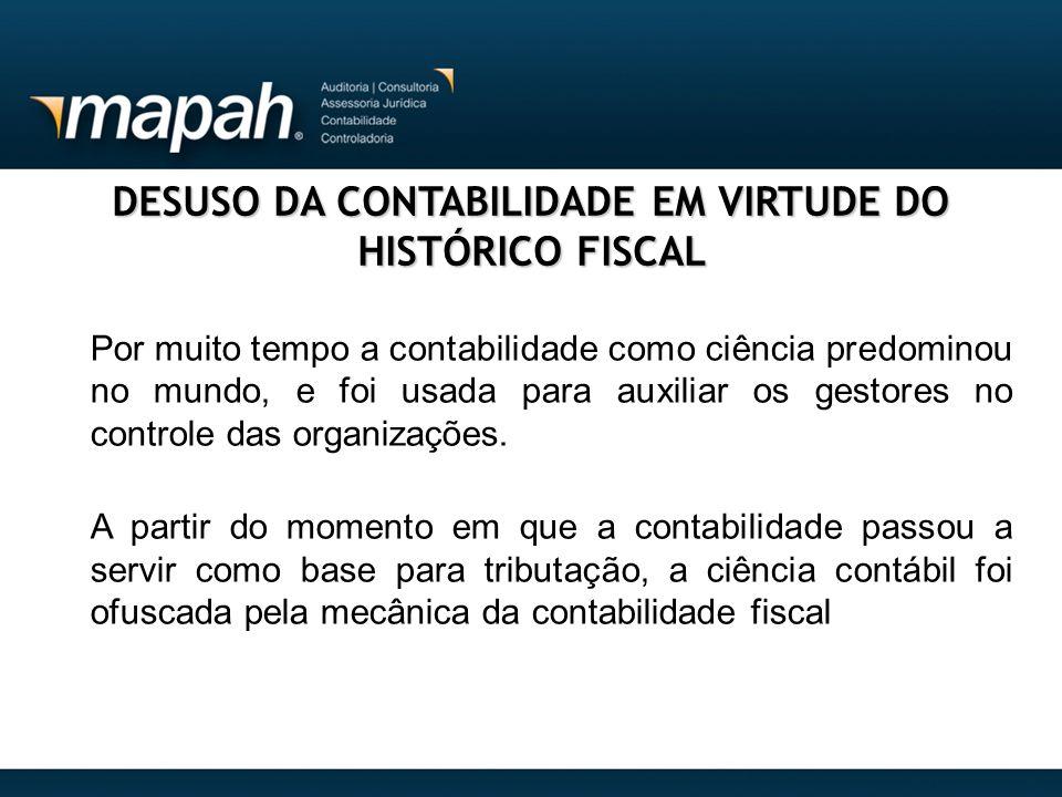 DESUSO DA CONTABILIDADE EM VIRTUDE DO HISTÓRICO FISCAL