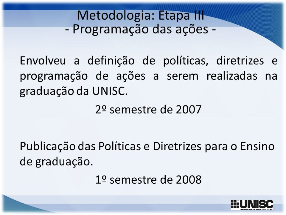 Metodologia: Etapa III - Programação das ações -