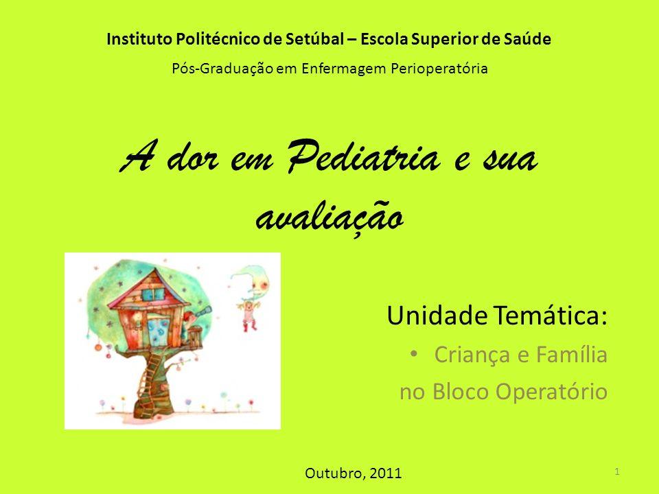 A dor em Pediatria e sua avaliação