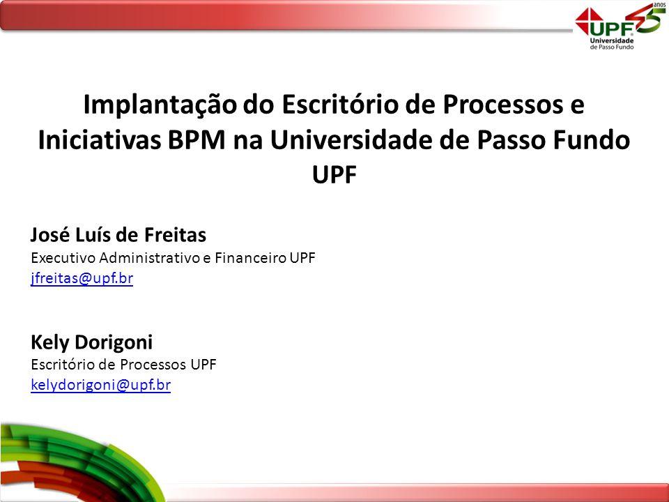 Implantação do Escritório de Processos e Iniciativas BPM na Universidade de Passo Fundo UPF