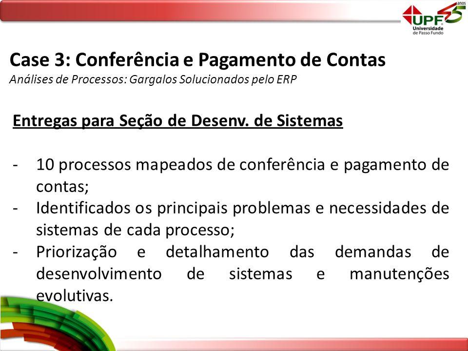 Case 3: Conferência e Pagamento de Contas