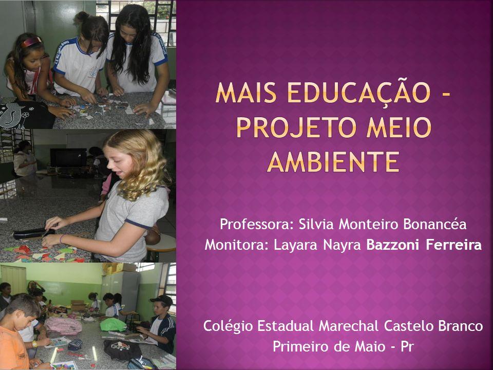 Mais Educação - Projeto Meio Ambiente