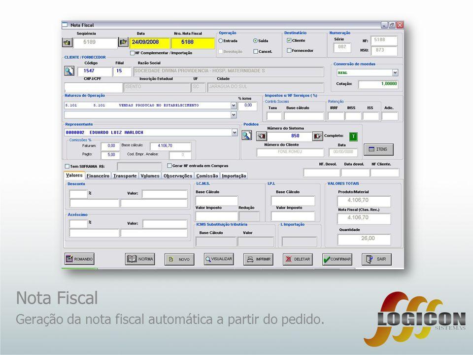 Nota Fiscal Geração da nota fiscal automática a partir do pedido.