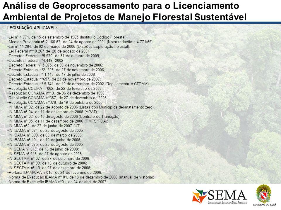 Análise de Geoprocessamento para o Licenciamento Ambiental de Projetos de Manejo Florestal Sustentável