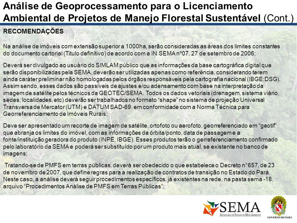 Análise de Geoprocessamento para o Licenciamento Ambiental de Projetos de Manejo Florestal Sustentável (Cont.)