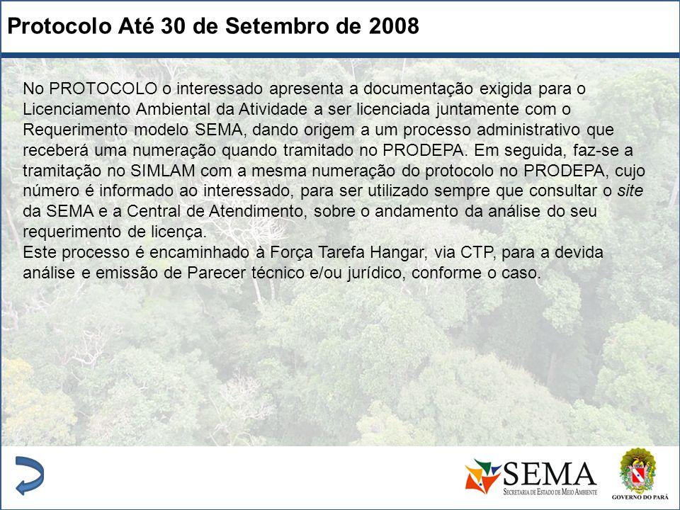 Protocolo Até 30 de Setembro de 2008