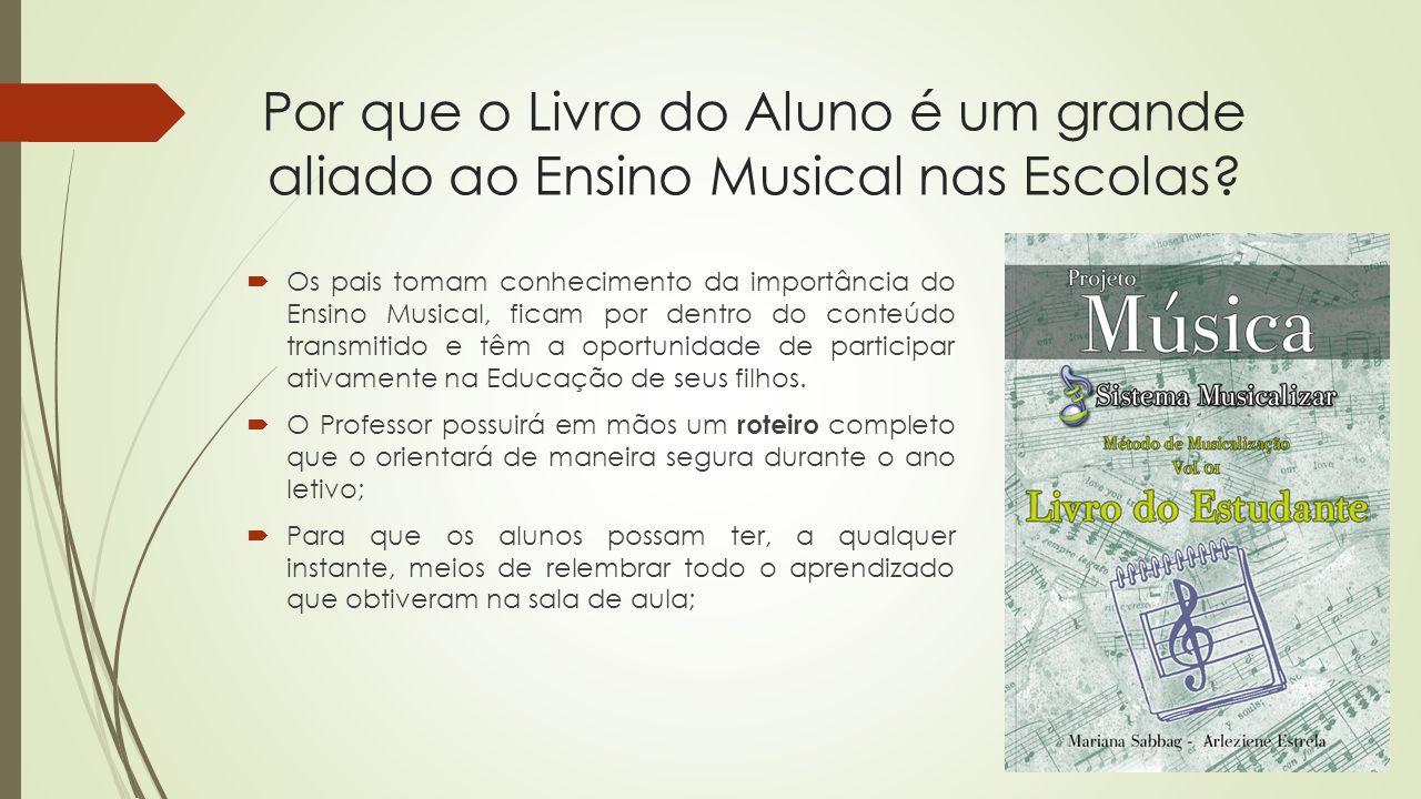 Por que o Livro do Aluno é um grande aliado ao Ensino Musical nas Escolas