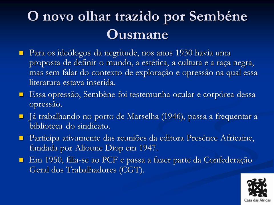 O novo olhar trazido por Sembéne Ousmane