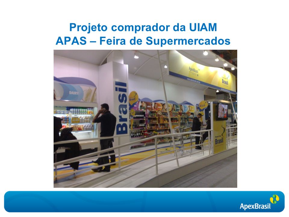 Projeto comprador da UIAM APAS – Feira de Supermercados