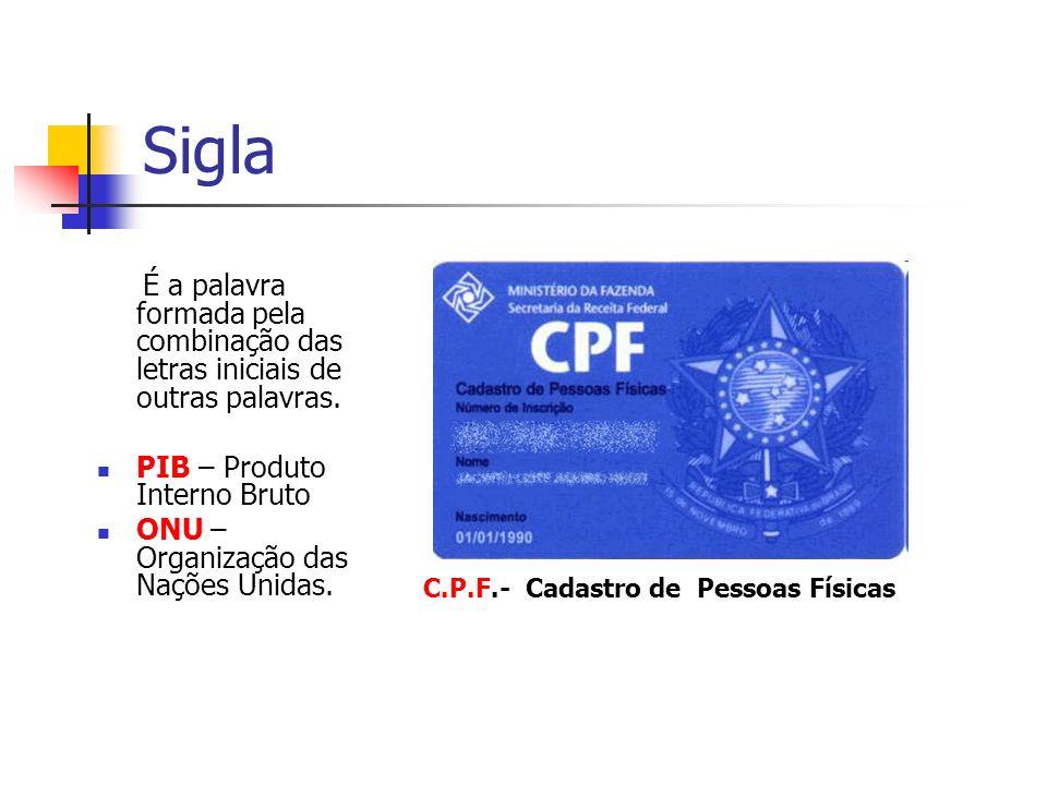 C.P.F.- Cadastro de Pessoas Físicas