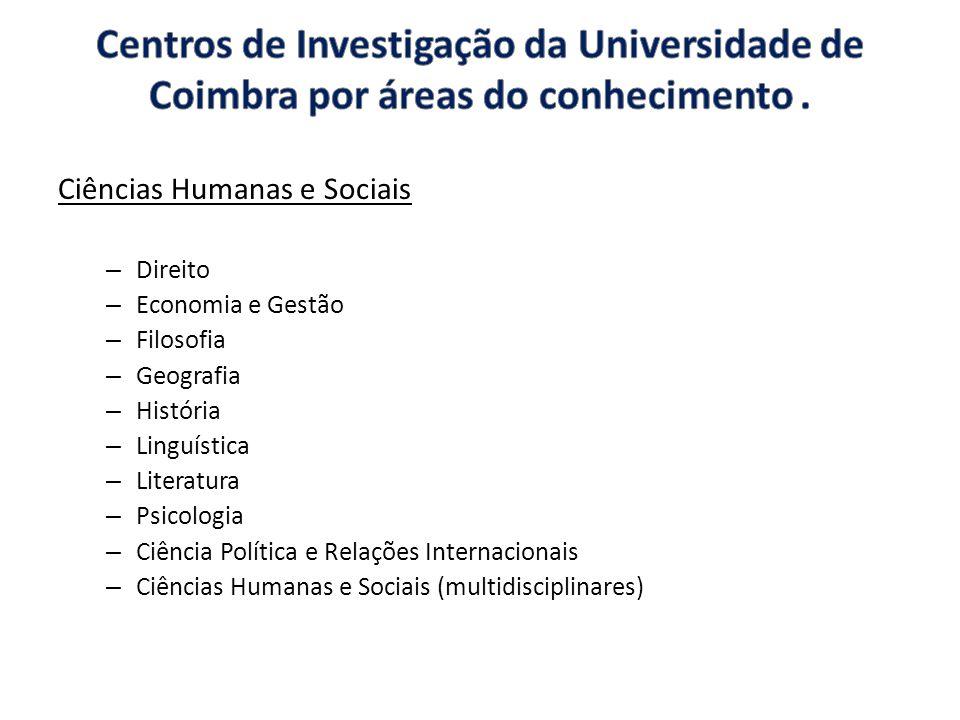 Centros de Investigação da Universidade de Coimbra por áreas do conhecimento .