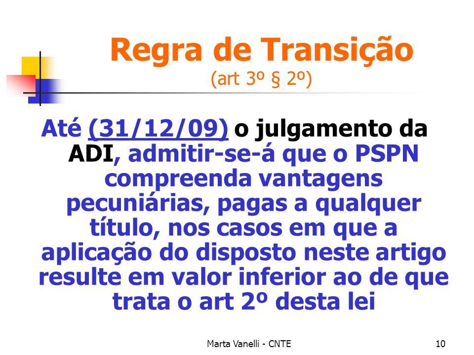 Regra de Transição (art 3º § 2º)