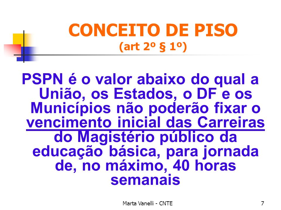 CONCEITO DE PISO (art 2º § 1º)