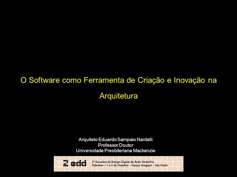 O Software como Ferramenta de Criação e Inovação na Arquitetura