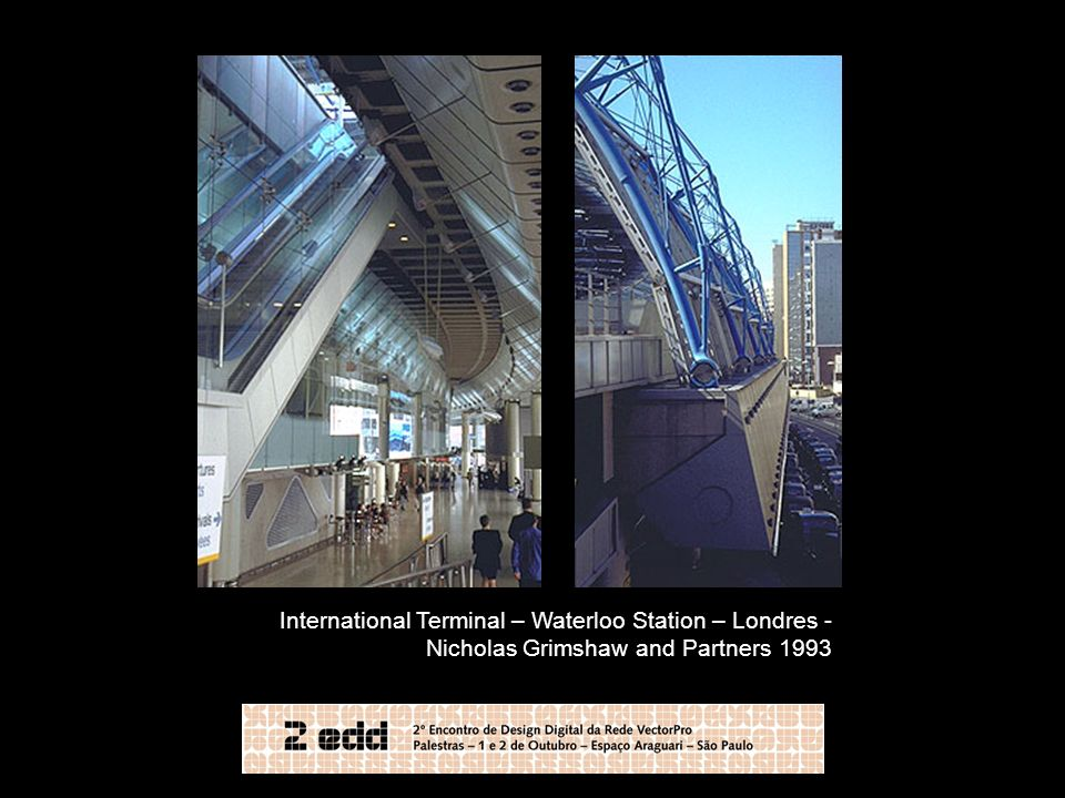 International Terminal – Waterloo Station – Londres - Nicholas Grimshaw and Partners 1993