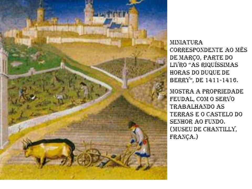 Miniatura correspondente ao mês de março, parte do livro As riquíssimas horas do duque de Berry , de 1411-1416.