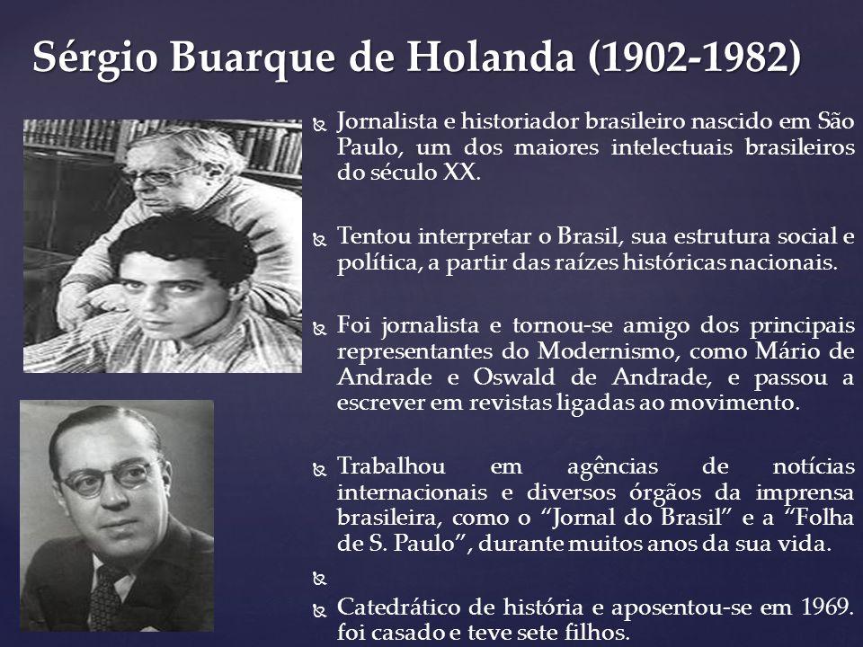 Sérgio Buarque de Holanda (1902-1982)