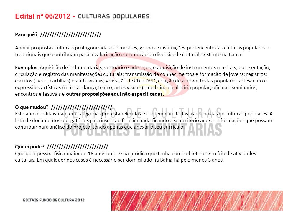 Edital nº 06/2012 - Para quê //////////////////////////
