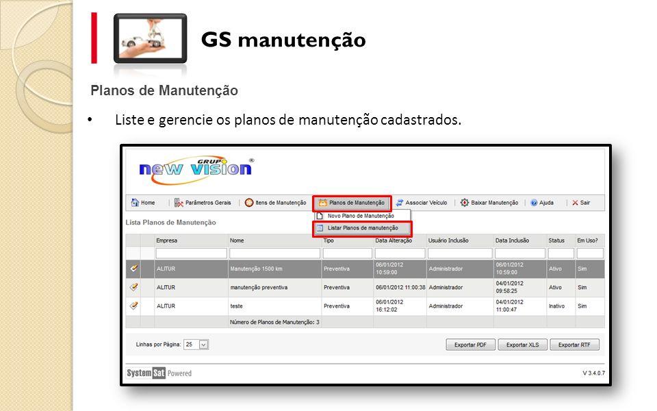 GS manutenção Liste e gerencie os planos de manutenção cadastrados.
