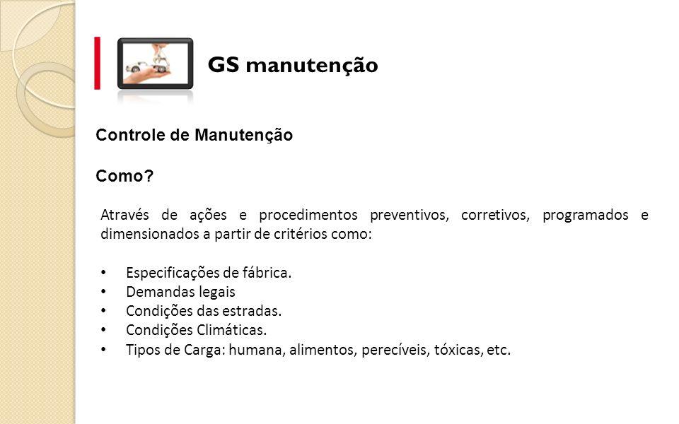 GS manutenção Controle de Manutenção Como