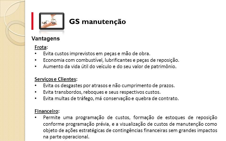 GS manutenção Vantagens Frota: