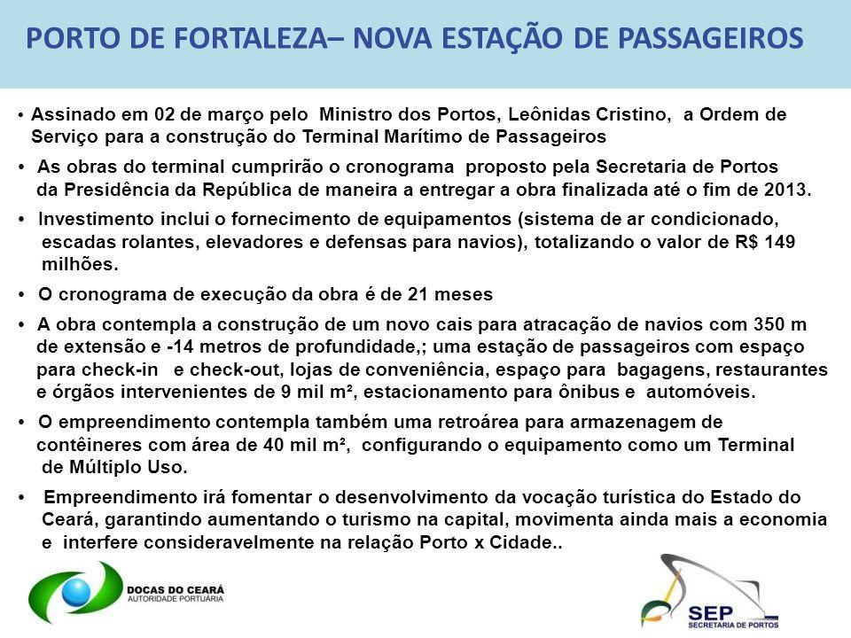 PORTO DE FORTALEZA– NOVA ESTAÇÃO DE PASSAGEIROS