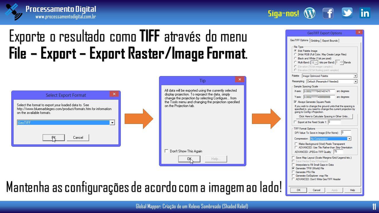 Exporte o resultado como TIFF através do menu File – Export – Export Raster/Image Format.
