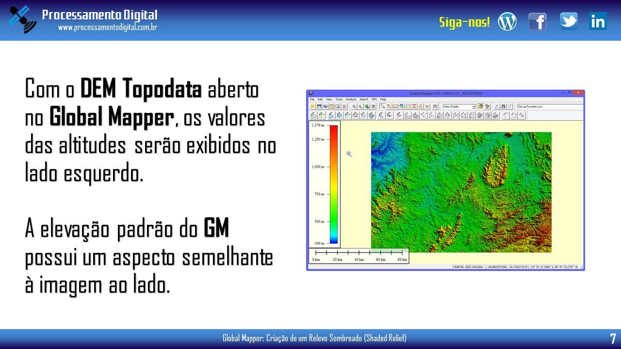 Com o DEM Topodata aberto no Global Mapper, os valores das altitudes serão exibidos no lado esquerdo.